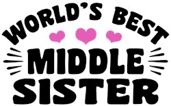 World's Best Middle Sister t-shirt