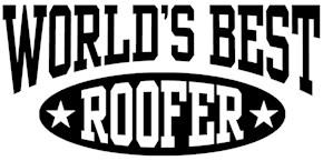 World's Best Roofer t-shirt