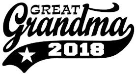 Great Grandma 2018 t-shirt