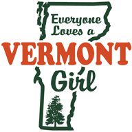 Everyone Loves a Vermont Girl t-shirt