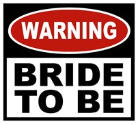Warning Bride To Be t-shirt
