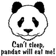 Can't Sleep Pandas Will Eat Me t-sh