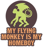 My Flying Monkey Is My Homeboy