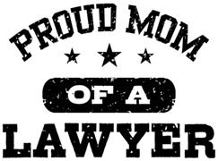 Proud Mom of a Lawyer t-shirts
