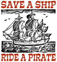 Save a Ship, Ride a Pirate t-shirts