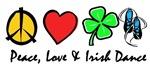 Peace Love Irish Dance