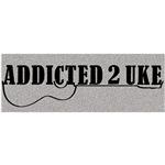 Addicted 2 Uke