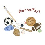 Sports - Born to Play!