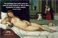 Lucian Freud Erotic Quote on Titian Nude Painting