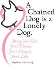 A Chained Dog is a Lonely Dog