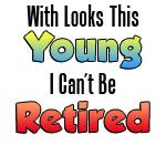 Too Young For Retirement