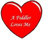 A Fiddler Loves Me