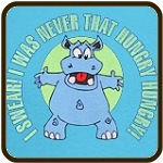 I Was Never That Hungry HIPPO