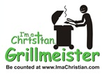I'm a Christian Grillmeister