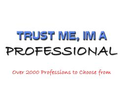 Trust Me, I'm a Professional