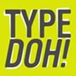 TypeDoh!