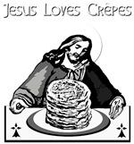 JESUS LOVES CREPES!
