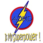 ADHD IS MY SUPERPOWER