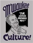 M'waukee Culture
