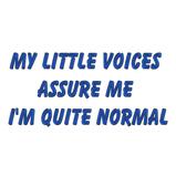 My little voices...