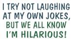 I'm Hilarious Saying