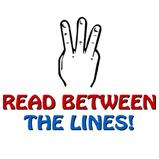 Read Between The Lines!