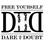 Free Yourself - Dare 2 Doubt