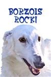 Borzois Rock!