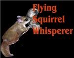 Flying Squirrel Whisperer