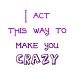Make you crazy