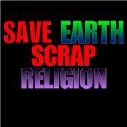 Save earth scrap religion.