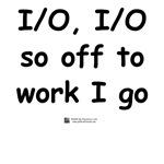 I/O, I/O