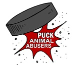 PUCK Animal Abusers T-Shirts, Gifts, Apparel