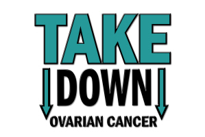 Take Down Ovarian Cancer COLLECTION