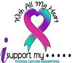 With All My Heart Thyroid Cancer T-Shirts