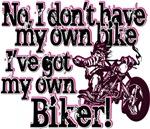 Got My Own Biker