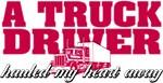 Truck Driver Hauled My Heart Away
