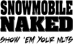 Snowmobile Naked