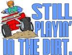 Still Playin' in the Dirt
