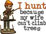 I Hunt - Climb Trees