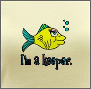 I'm a Keeper - Cute Fish T-Shirt