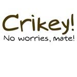 No Worries, Mate!