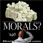 Money Over Morals