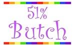51% Butch Lesbian T-Shirts & Gifts