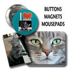 Buttons, Magnets, Mousepads