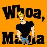 Whoa Mama Johnny Bravo