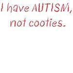 Autism, Not Cooties