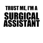 Trust Me, I'm A Surgical Assistant