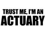 Trust Me, I'm An Actuary