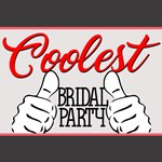 Coolest Bridal Party